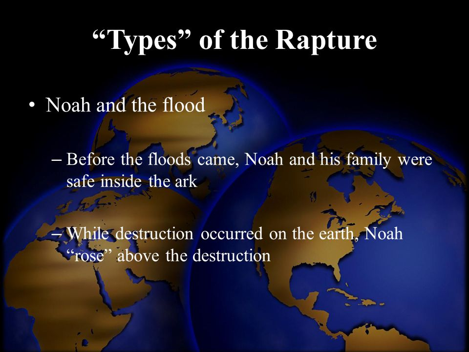 Types of the Rapture Noah and the flood