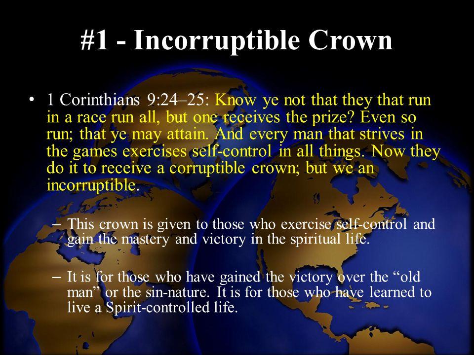 #1 - Incorruptible Crown
