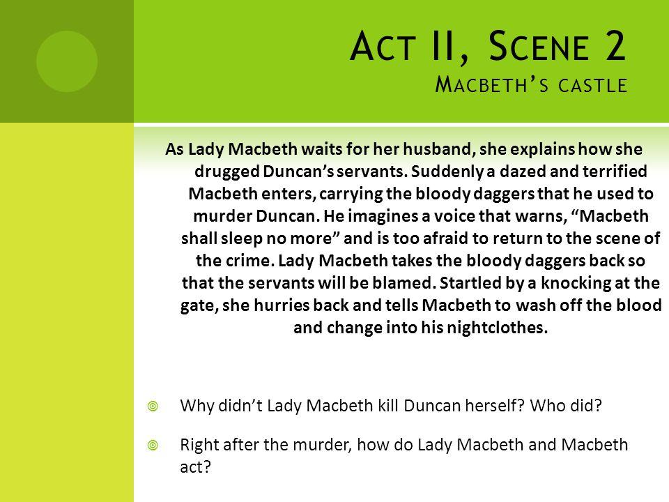 Act II, Scene 2 Macbeth's castle
