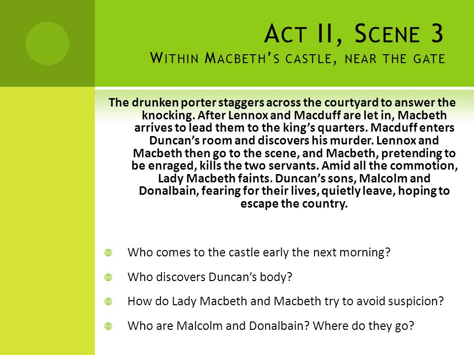 Act II, Scene 3 Within Macbeth's castle, near the gate