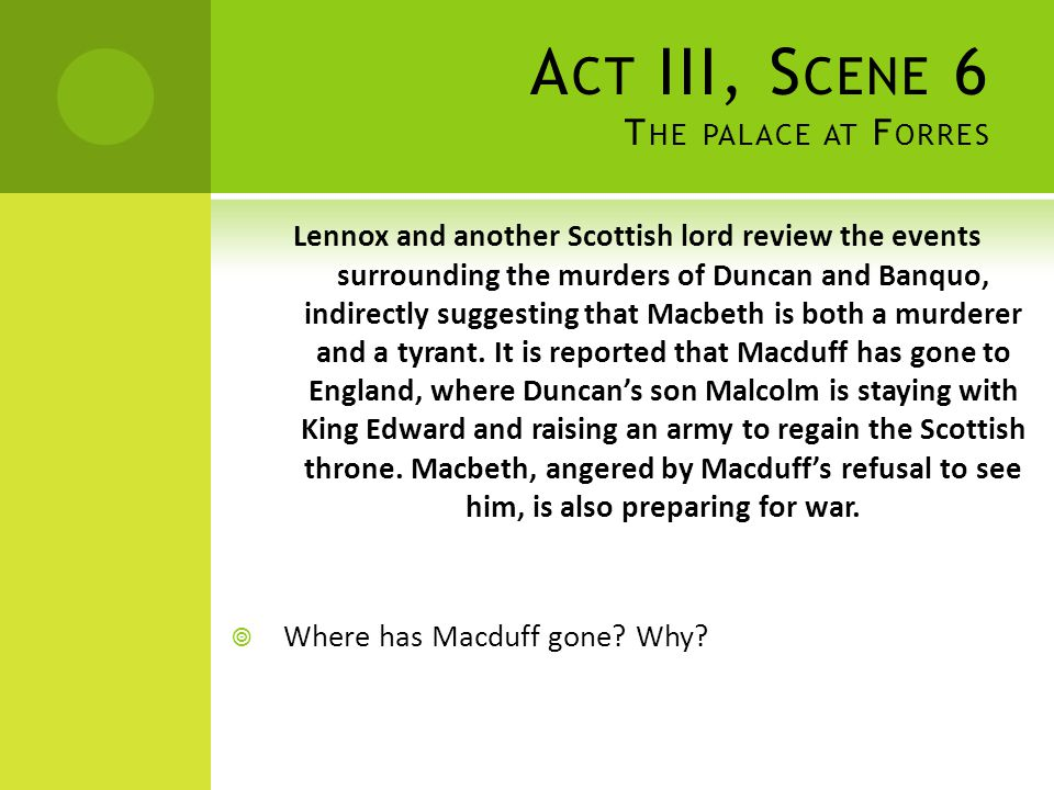 Act III, Scene 6 The palace at Forres