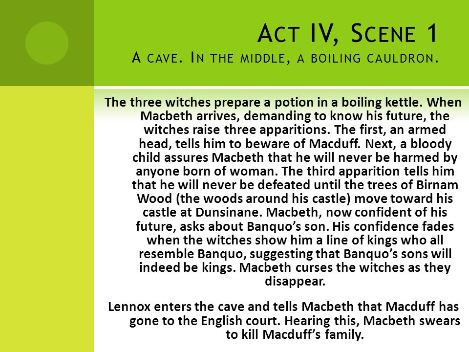 Act IV, Scene 1 A cave. In the middle, a boiling cauldron.