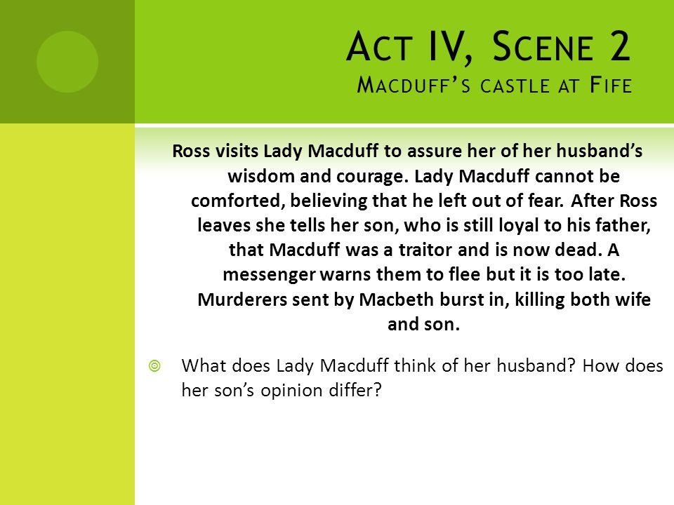 Act IV, Scene 2 Macduff's castle at Fife