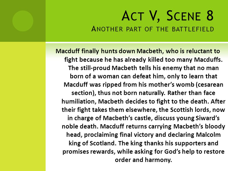Act V, Scene 8 Another part of the battlefield