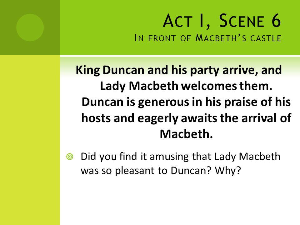 Act I, Scene 6 In front of Macbeth's castle