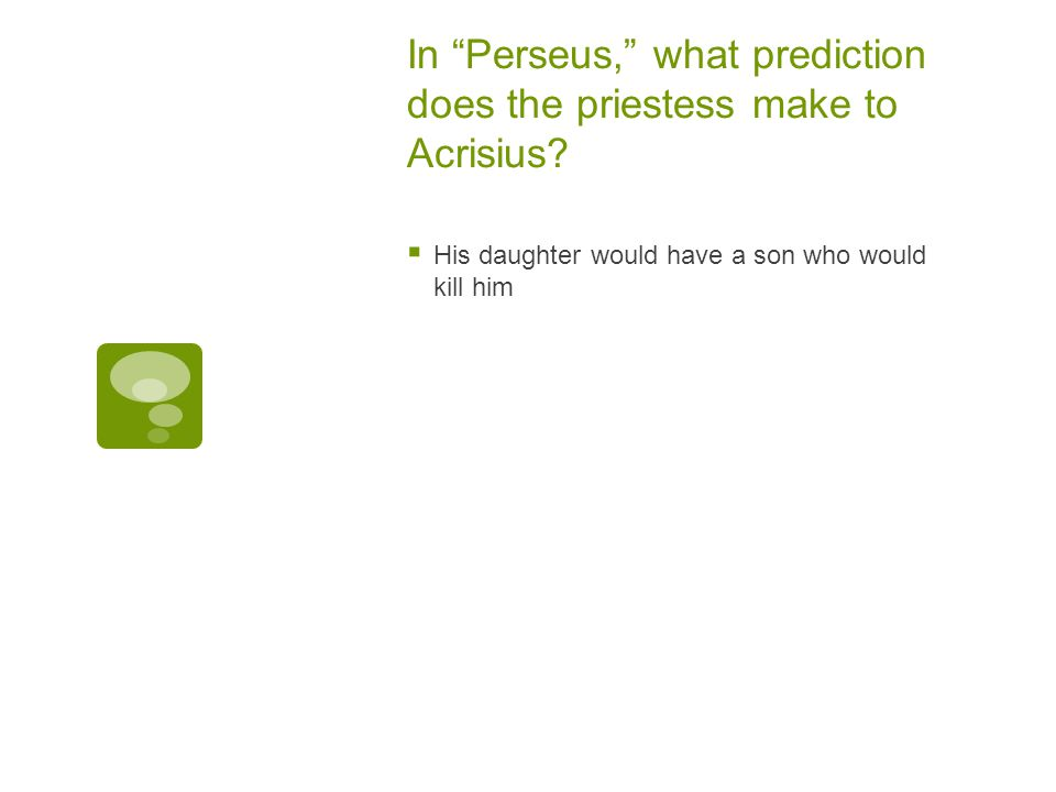 In Perseus, what prediction does the priestess make to Acrisius
