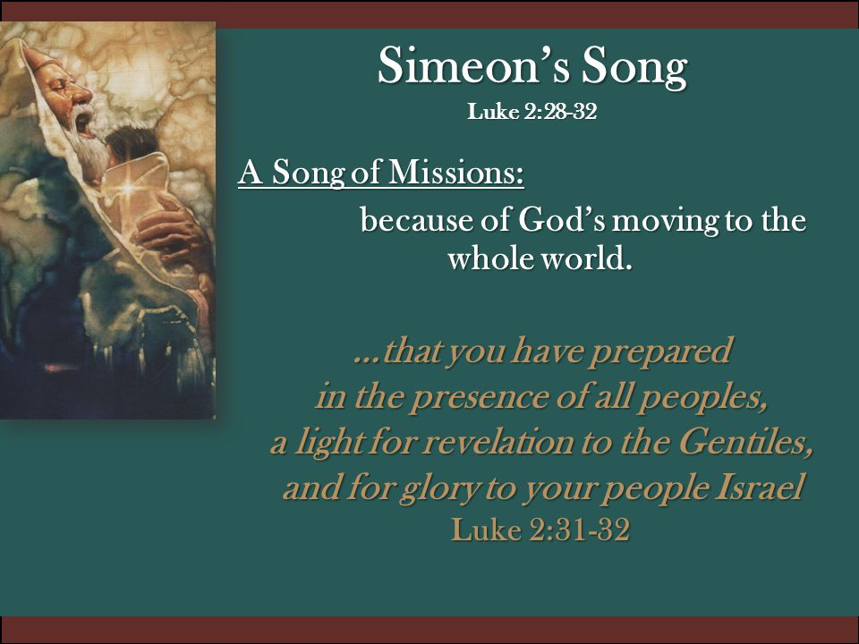 because of God's moving to the whole world. …that you have prepared