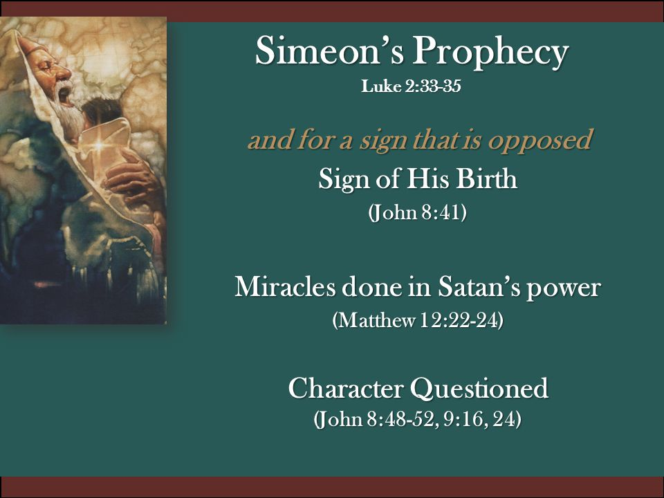 Simeon's Prophecy Luke 2:33-35