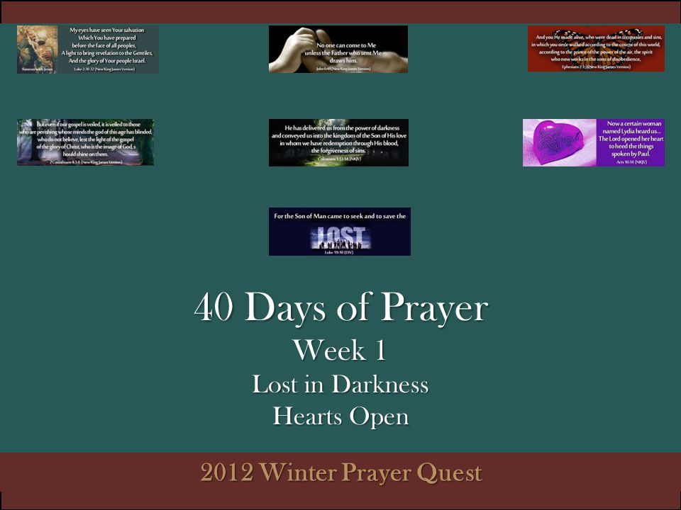 40 Days of Prayer Week 1 Lost in Darkness Hearts Open