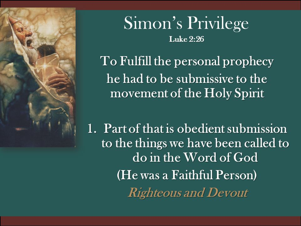 Simon's Privilege Luke 2:26