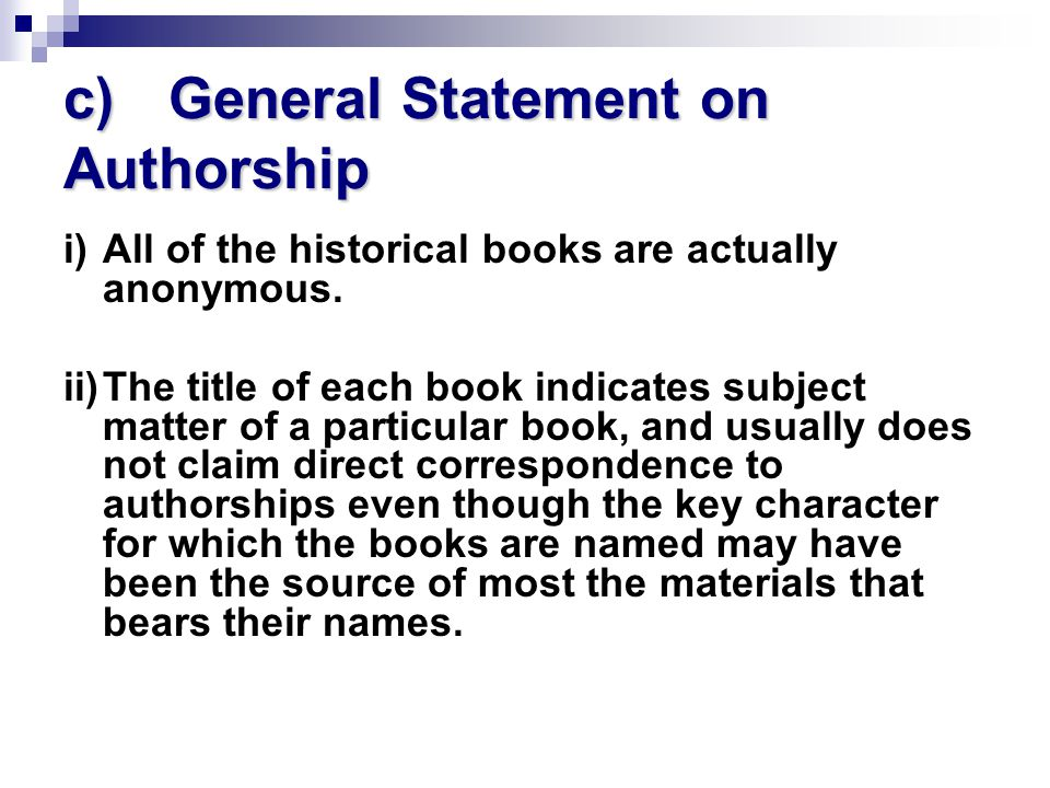 c) General Statement on Authorship