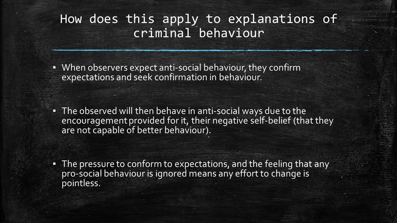 How does this apply to explanations of criminal behaviour