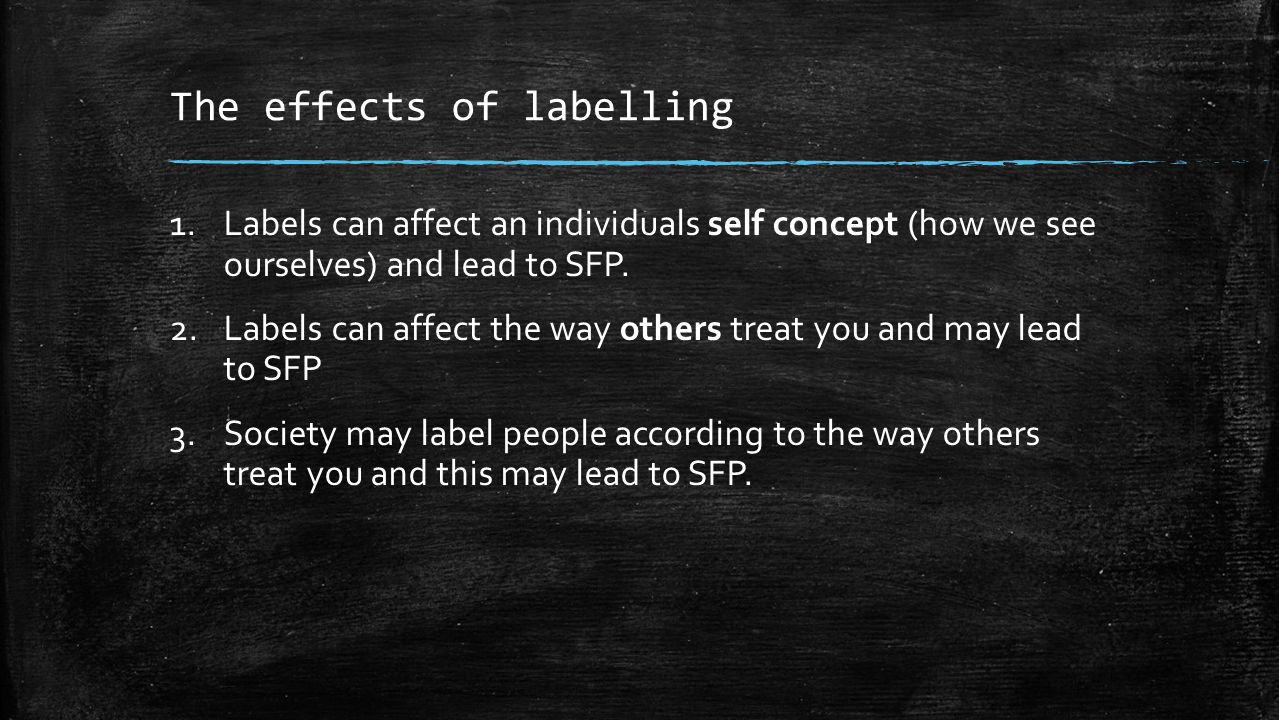The effects of labelling