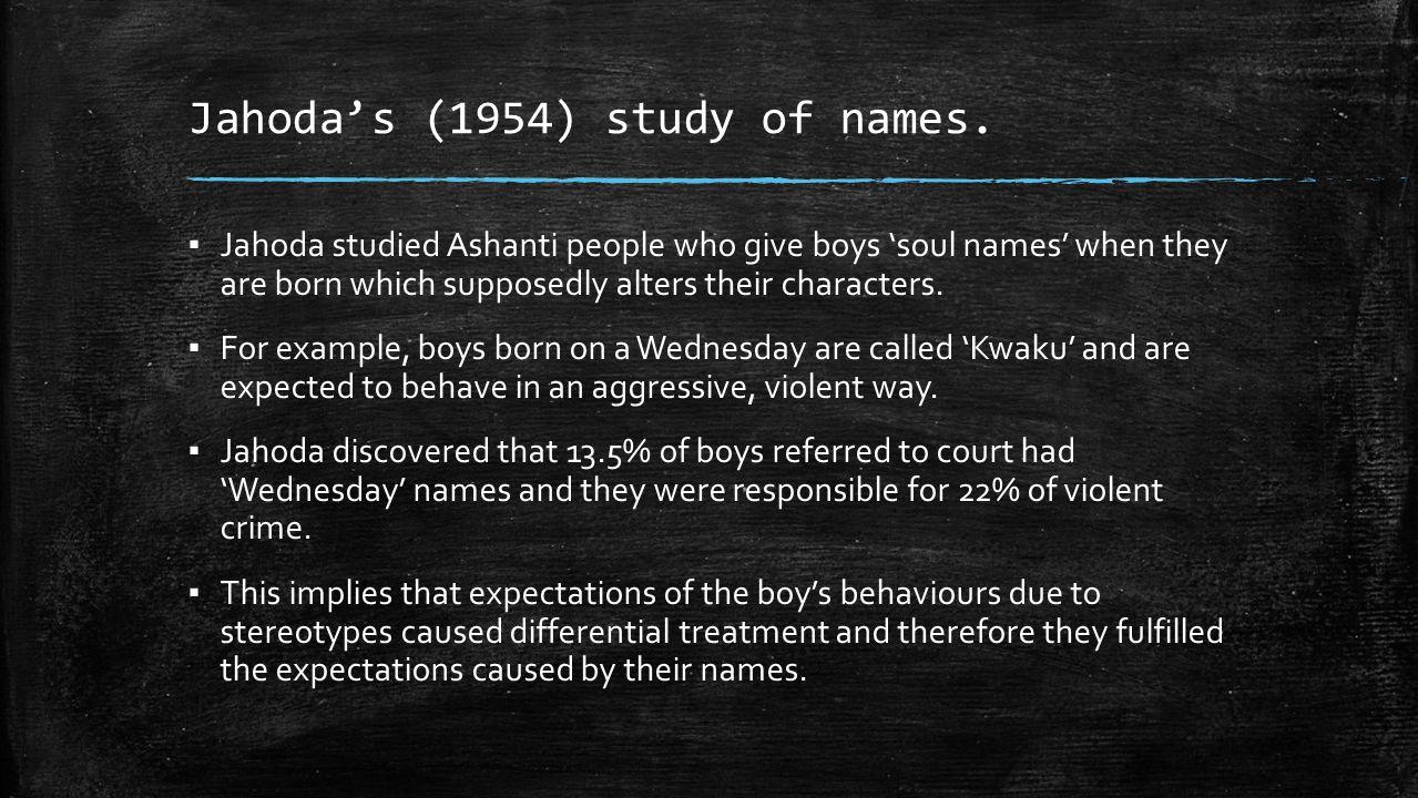 Jahoda's (1954) study of names.