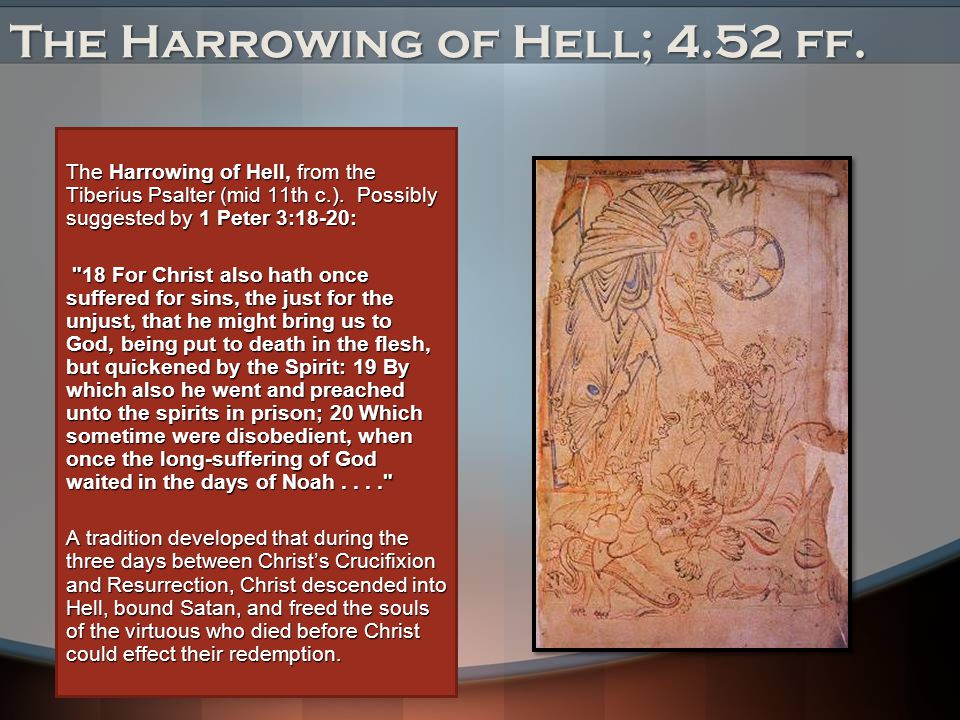 The Harrowing of Hell; 4.52 ff.