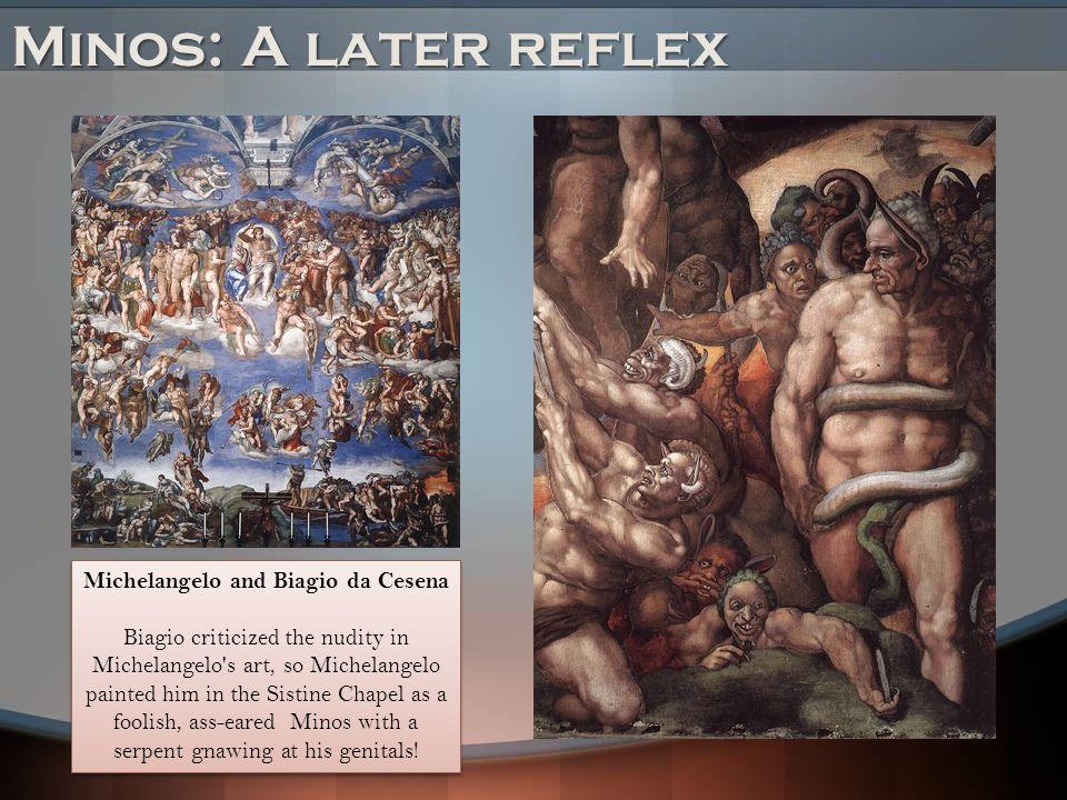 Michelangelo and Biagio da Cesena