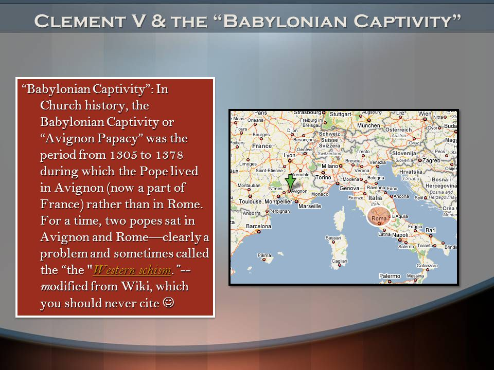 Clement V & the Babylonian Captivity