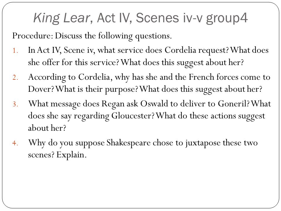 King Lear, Act IV, Scenes iv-v group4