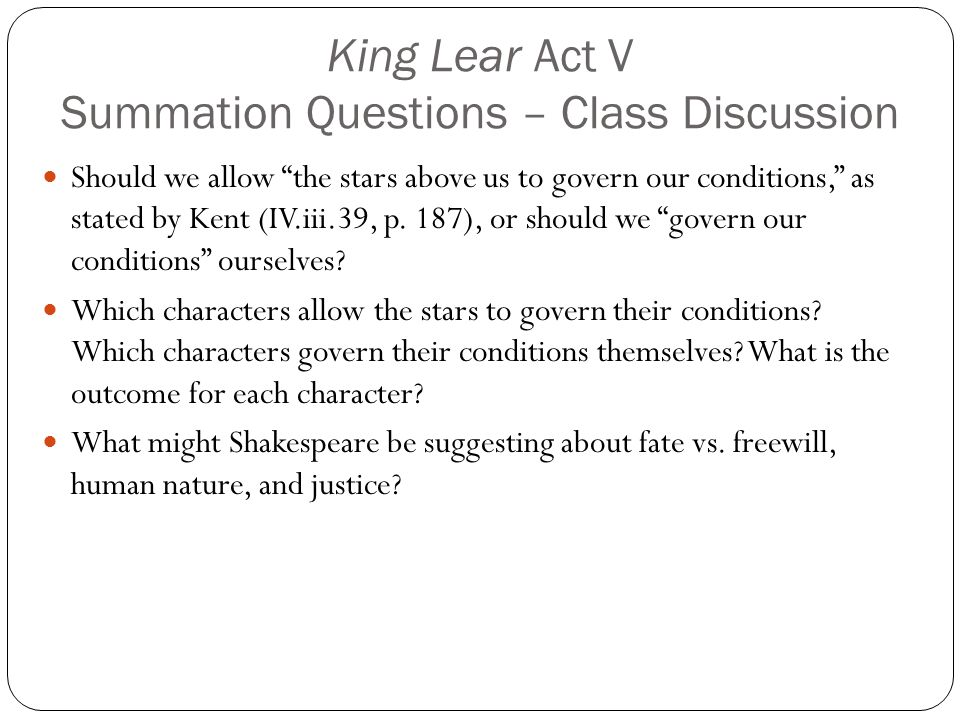 King Lear Act V Summation Questions – Class Discussion