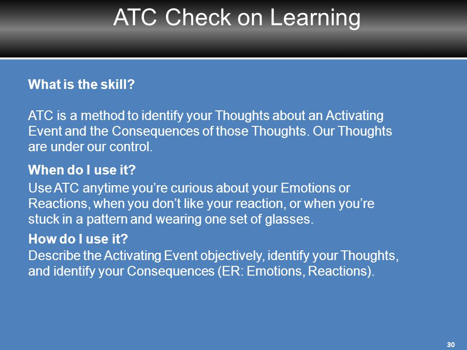 ATC Check on Learning What is the skill