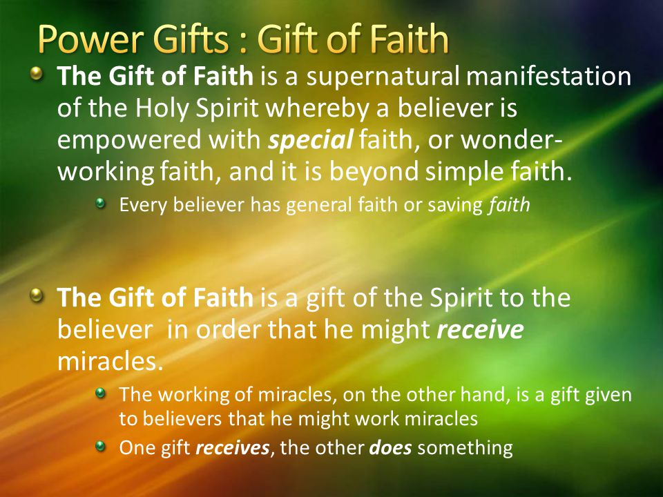 Power Gifts : Gift of Faith