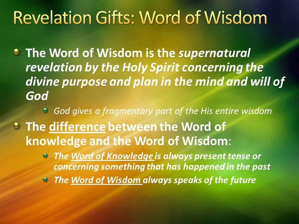 Revelation Gifts: Word of Wisdom