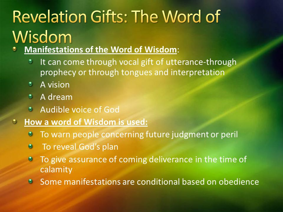 Revelation Gifts: The Word of Wisdom