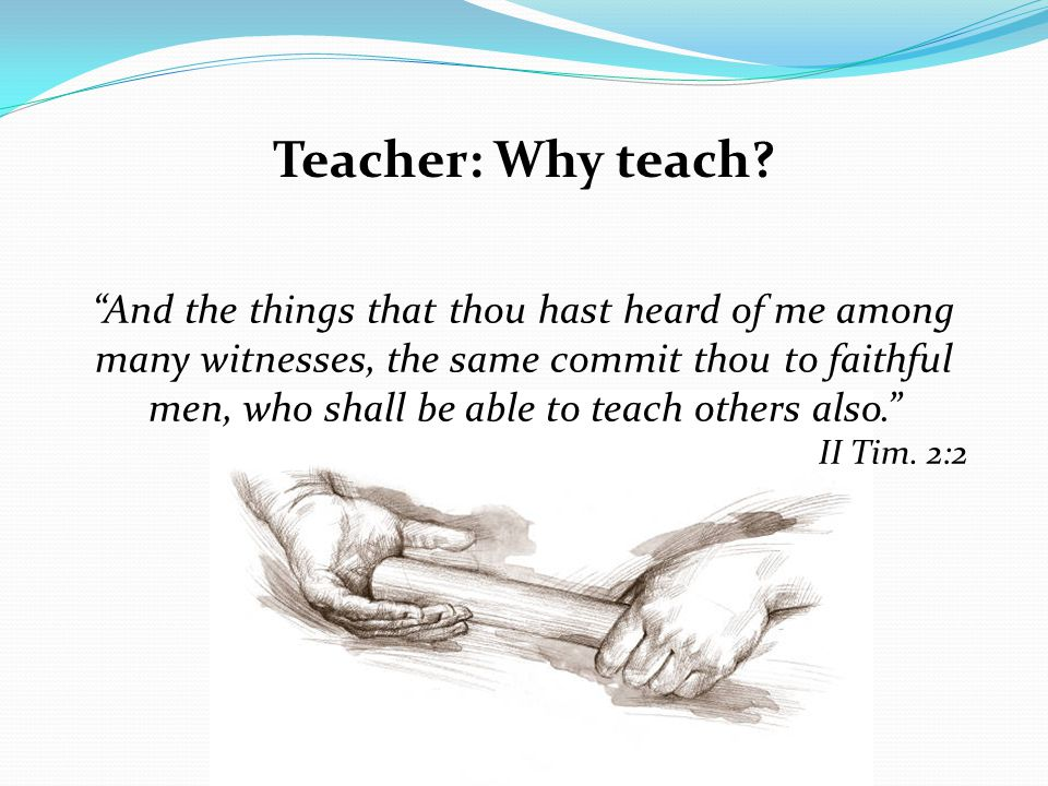 Teacher: Why teach