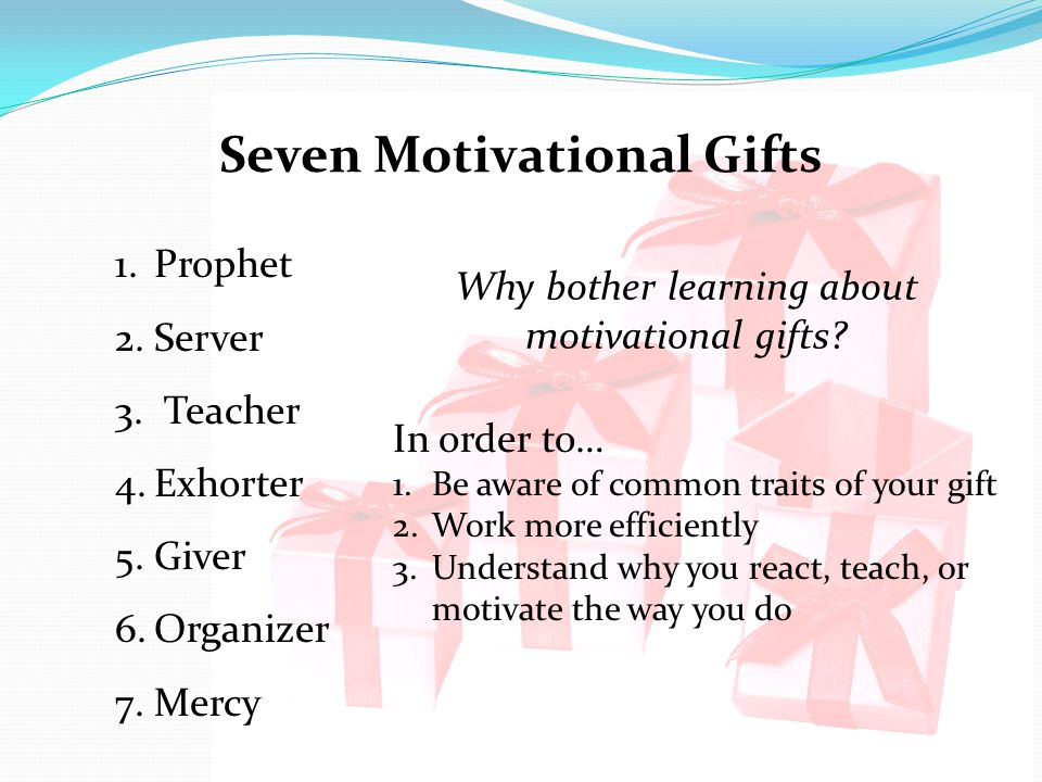 Seven Motivational Gifts
