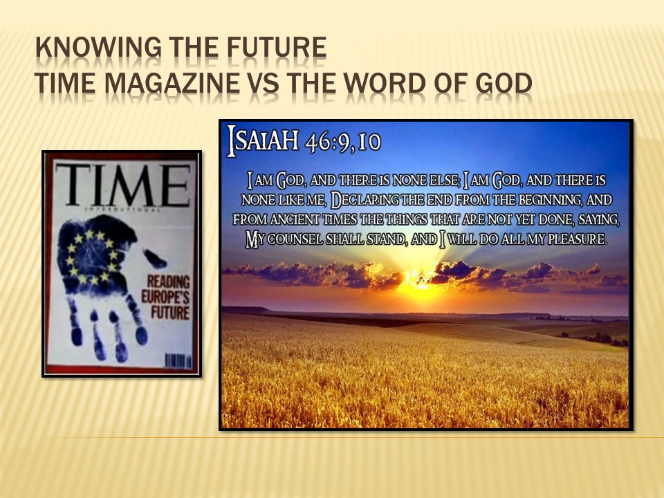 Knowing The Future Time Magazine vs The WORD OF gOD