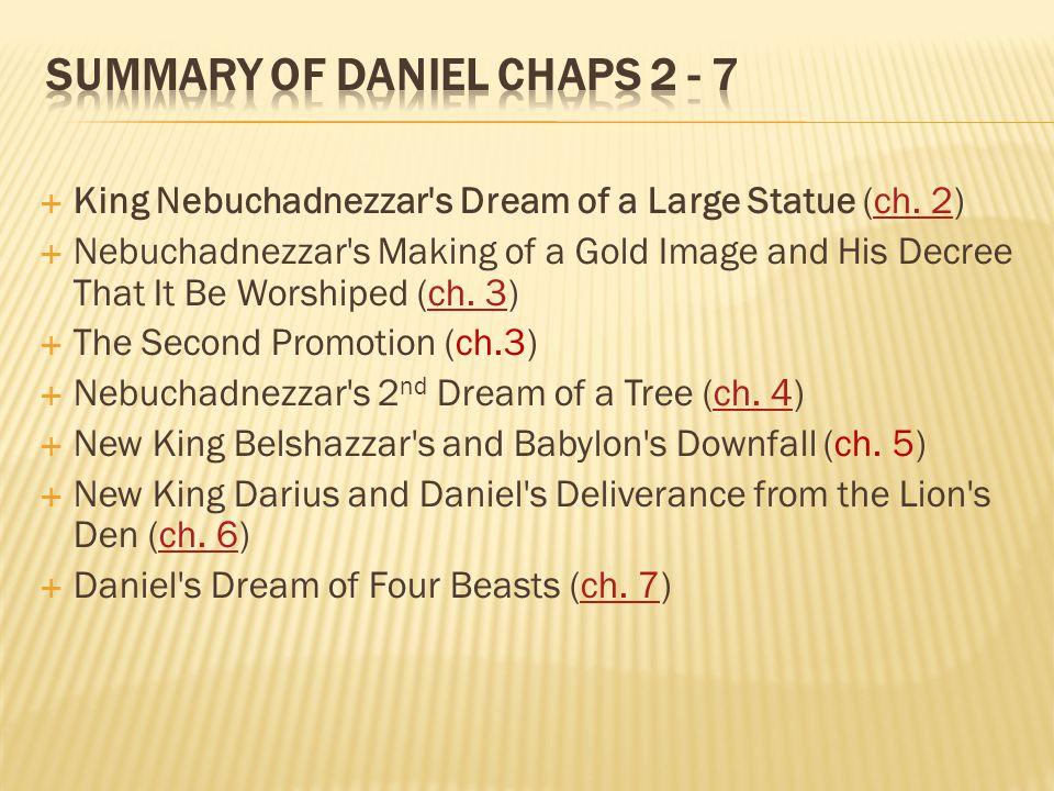 Summary of Daniel chaps 2 - 7