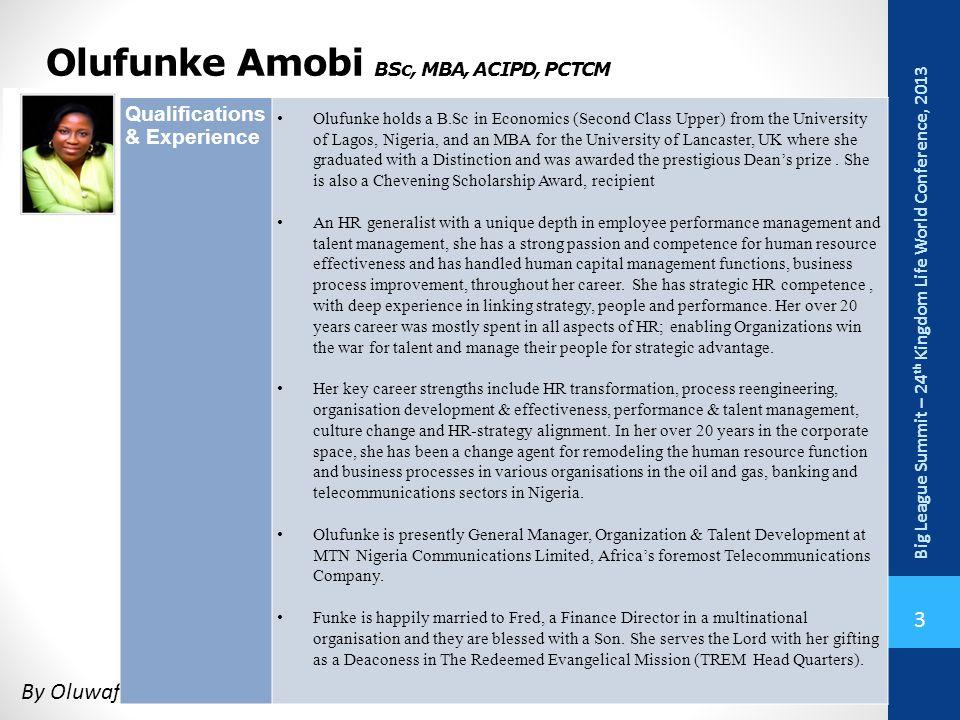 Olufunke Amobi BSc, MBA, ACIPD, PCTCM