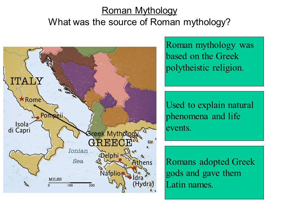 Roman Mythology What was the source of Roman mythology