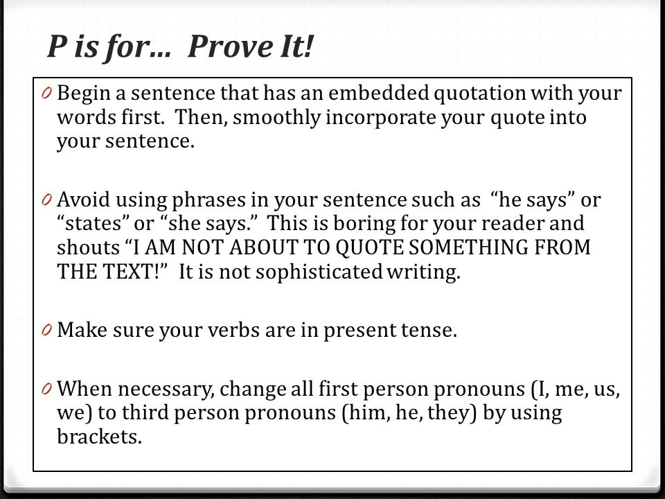 P is for… Prove It!