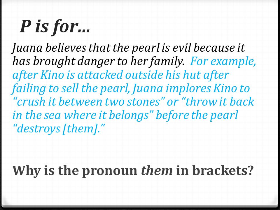 P is for… Why is the pronoun them in brackets