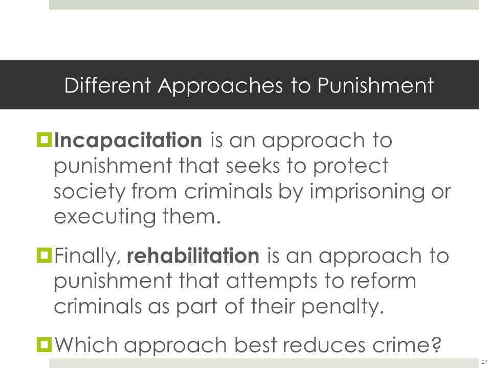 Different Approaches to Punishment