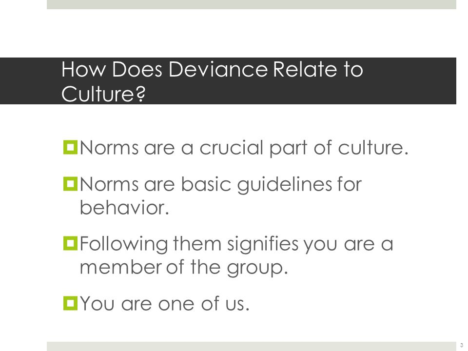 How Does Deviance Relate to Culture