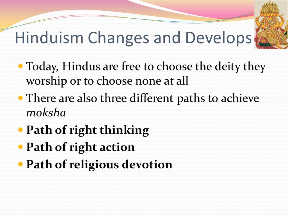 Hinduism Changes and Develops