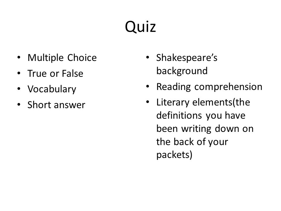 Quiz Multiple Choice True or False Vocabulary Short answer