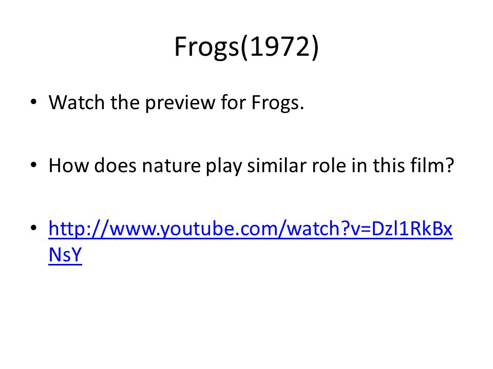 Frogs(1972) Watch the preview for Frogs.