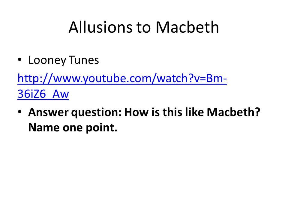 Allusions to Macbeth Looney Tunes
