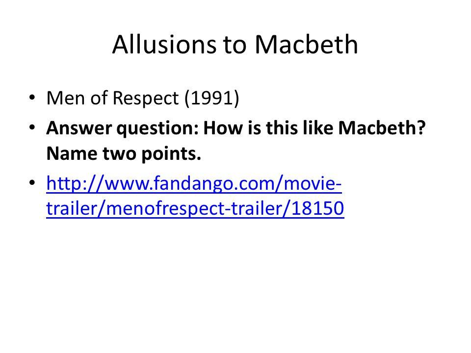 Allusions to Macbeth Men of Respect (1991)