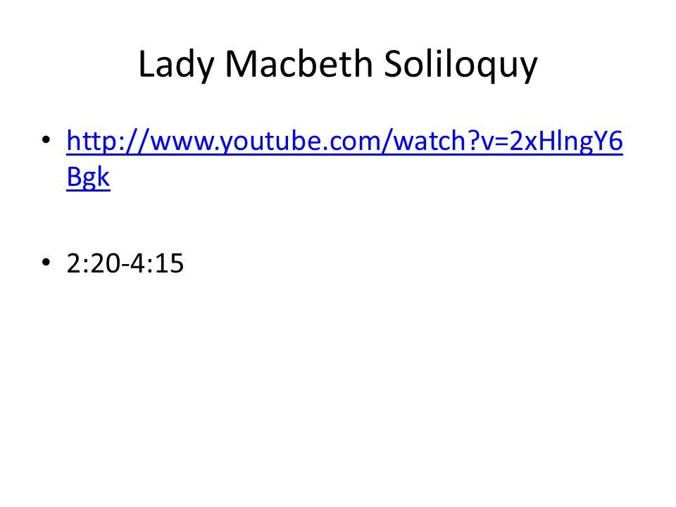 Lady Macbeth Soliloquy
