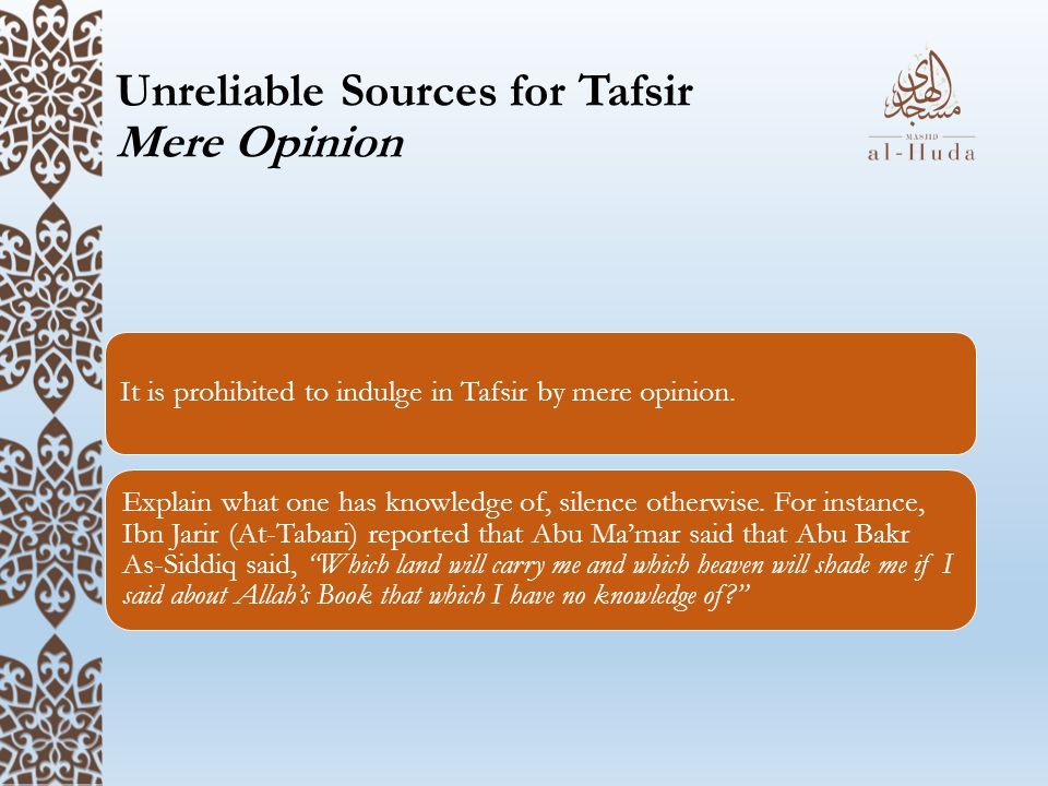 Unreliable Sources for Tafsir Mere Opinion
