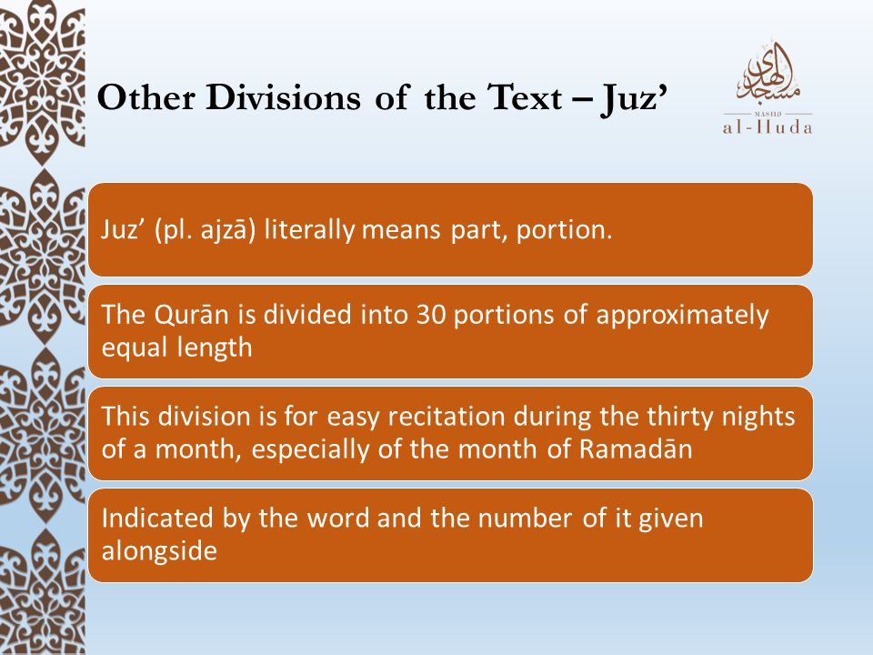Other Divisions of the Text – Juz'