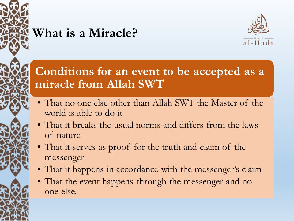What is a Miracle Conditions for an event to be accepted as a miracle from Allah SWT.