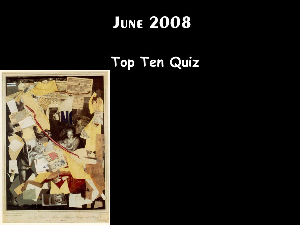 June 2008 Top Ten Quiz