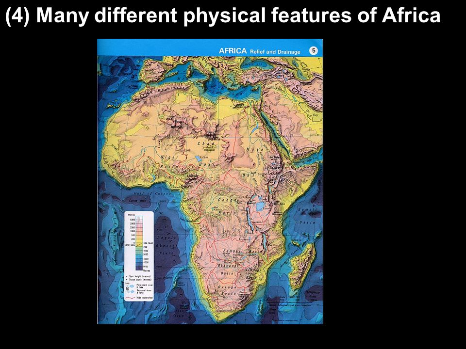 (4) Many different physical features of Africa