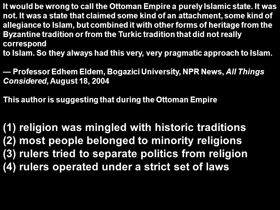 (1) religion was mingled with historic traditions