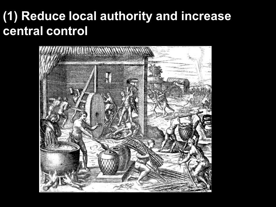 (1) Reduce local authority and increase central control